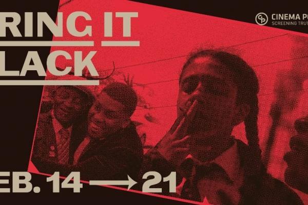 Cinema Politica presents Bring It Black: Films by Black Artists in Canada
